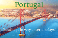 Portugal, fiscal hope in very uncertain days!