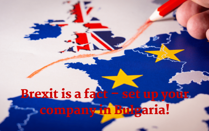 Brexit is a fact – set up your company in Bulgaria!