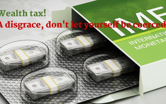 Wealth tax! A disgrace, don't let yourself be coerced!